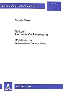 Notkers «Hermeneutik»-Übersetzung von Staeves,  Cornelia