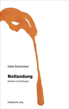 Notlandung von Böszörményi,  Zoltán, Paetzke,  Hans-Henning
