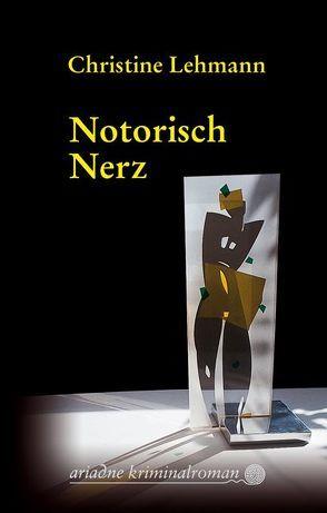Notorisch Nerz von Lehmann,  Christine