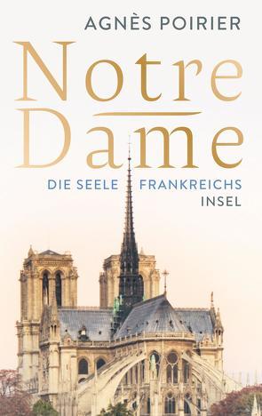 Notre-Dame von Köpfer,  Monika, Poirier,  Agnès