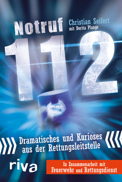 Notruf 112 von Seifert,  Christian