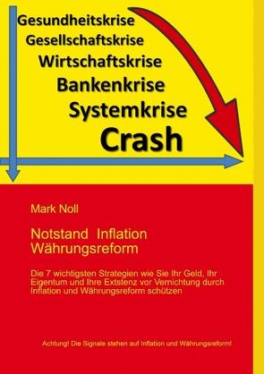 Notstand Inflation Währungsreform von Noll,  Mark