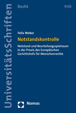 Notstandskontrolle von Weber,  Felix