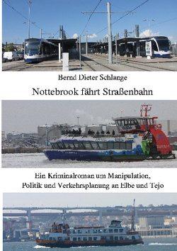 Nottebrook fährt Straßenbahn von Schlange,  Bernd Dieter
