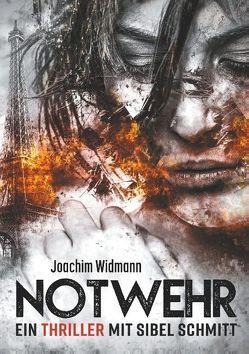 Notwehr von Widmann,  Joachim