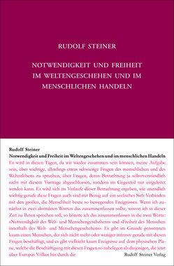Notwendigkeit und Freiheit im Weltengeschehen und im menschlichen Handeln von Steiner,  Rudolf