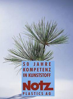 Notz Plastics AG von Schmelzer,  Alois