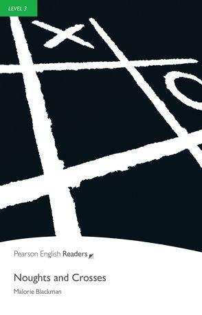 Noughts and Crosses – Leichte Englisch-Lektüre (A2) von Blackman,  Malorie