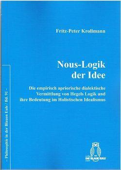 Nous-Logik der Idee von Krollmann,  Fritz-Peter