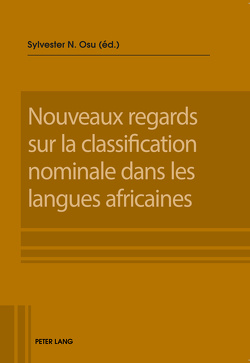 Nouveaux regards sur la classification nominale dans les langues africaines von Osu,  Sylvester N.