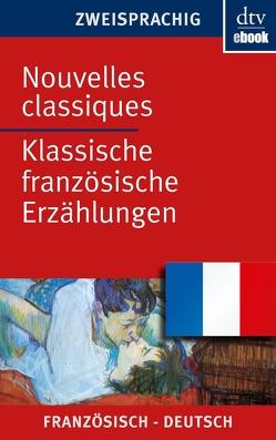 Nouvelles classiques Klassische französische Erzählungen von Canetti,  Johanna