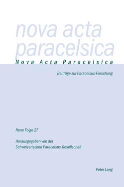 Nova Acta Paracelsica 27/2016 von Holenstein Weidmann,  Pia