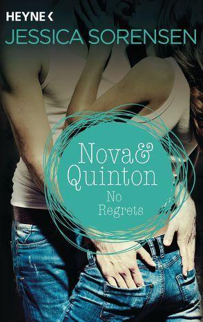 Nova & Quinton. No Regrets von Schilasky,  Sabine, Sorensen,  Jessica