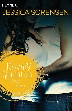 Nova & Quinton. True Love von Schilasky,  Sabine, Sorensen,  Jessica