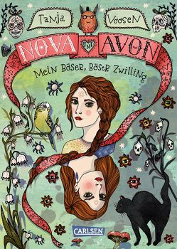 Nova und Avon 1: Mein böser, böser Zwilling von Hämmerleinova,  Petra, Voosen,  Tanja