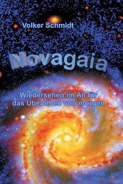Novagaia von Schmidt,  Volker