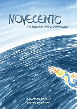 Novecento von Baricco,  Alessandro, Kuhlendahl,  Susanne