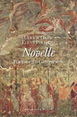 Novelle von Gaier,  Ulrich, Polledri,  Elena