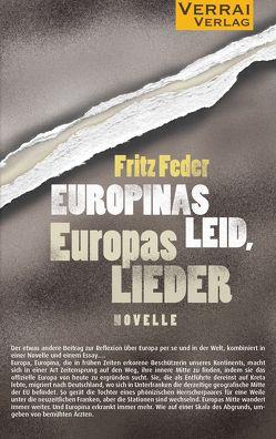 Novelle – Europinas Leid, Europas Lieder von Feder,  Fritz
