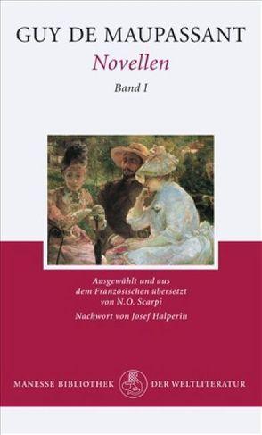 Novellen Band I von Maupassant,  Guy de, Scarpi,  N. O.