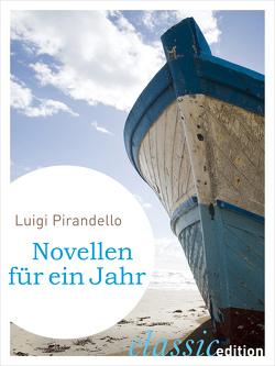 Novellen für ein Jahr von Pirandello,  Luigi, Riedt,  Heinz