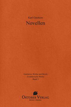 Novellen von Gutzkow,  Karl, Vonhoff,  Gert
