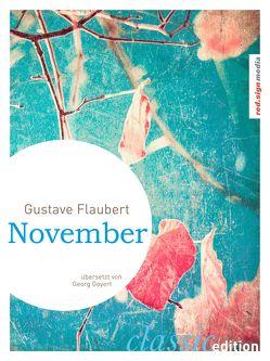 November von Flaubert,  Gustave, Goyert,  Georg, Schulte,  Adolf