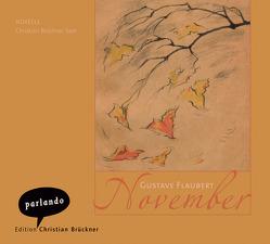 November von Brückner,  Christian, Flaubert,  Gustave, Rechel-Mertens,  Eva