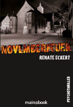 Novemberfeuer von Eckert,  Renate