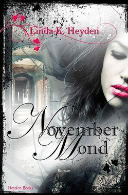 Novembermond von Heyden,  Linda K.