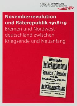 Novemberrevolution und Räterepublik 1918/19 von Elmshäuser,  Konrad