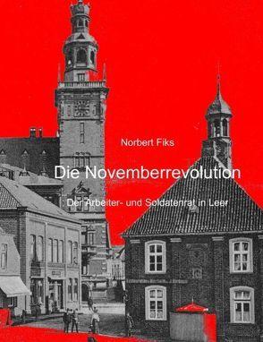 Novemberrevolution von Fiks,  Norbert