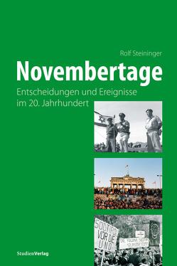 Novembertage von Steininger,  Rolf