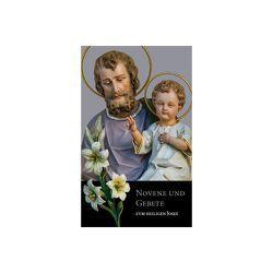 Novene und Gebete zum heiligen Josef von Hell,  Franz Xaver