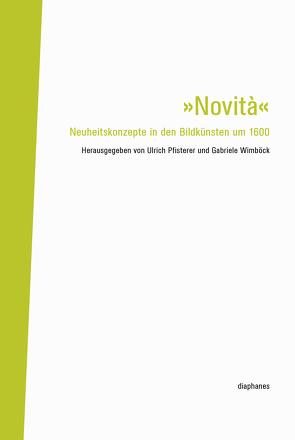 »Novità« von Pfisterer,  Ulrich, Wimböck,  Gabriele