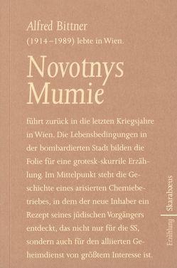 Novotnys Mumie von Bittner,  Alfred, Klier,  Walter