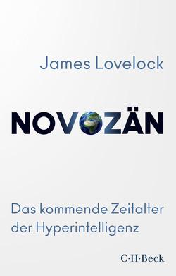 Novozän von Appleyard,  Bryan, Lovelock,  James, Zettel,  Annabel