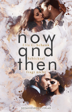 Now and Then von Schenk,  Ella C.