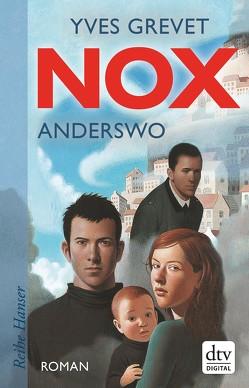 NOX. Anderswo von Grevet,  Yves, Singh,  Stephanie