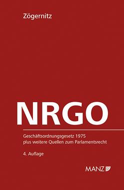 NRGO – Nationalrats-Geschäftsordnung von Zögernitz,  Werner