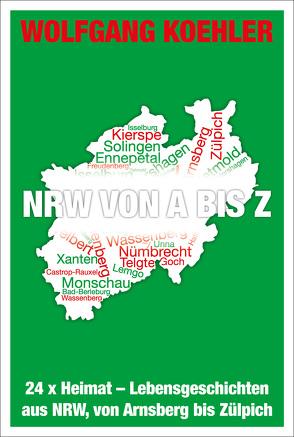 NRW von A bis Z von Koehler,  Wolfgang