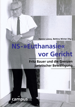 NS-»Euthanasie« vor Gericht von Loewy,  Hanno, Winter,  Bettina