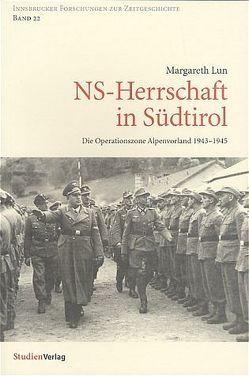 NS-Herrschaft in Südtirol von Lun,  Margareth