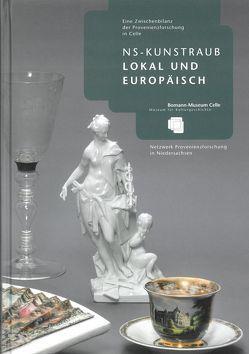 NS-Kunstraub lokal und europäisch von Galler,  Christopher Manuel, Meiners,  Jochen