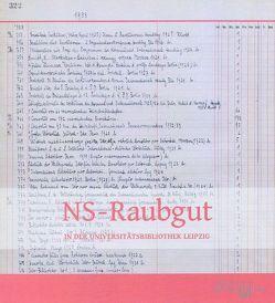NS-Raubgut in der Universitätsbibliothek Leipzig von Reuß,  Cordula