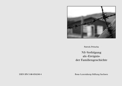 NS-Verfolgung als ›Ereignis‹ der Familiengeschichte von Pritscha,  Patrick