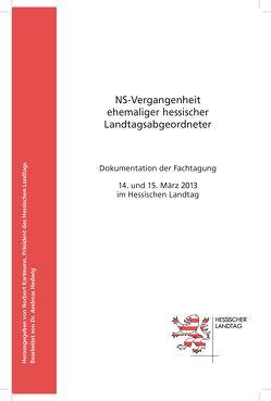 NS-Vergangenheit ehemaliger hessischer Landtagsabgeordneter von Hedwig,  Andreas, Kartmann,  Norbert