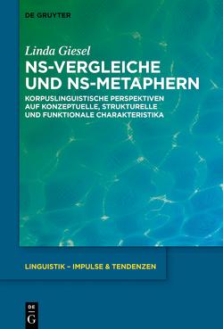 NS-Vergleiche und NS-Metaphern von Giesel,  Linda