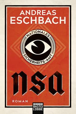 NSA – Nationales Sicherheits-Amt von Eschbach,  Andreas