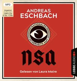 NSA – Nationales Sicherheits-Amt von Eschbach,  Andreas, Maire,  Laura, Matern,  Andy